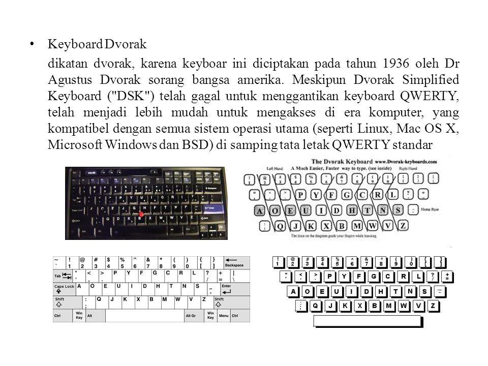 Keyboard Dvorak dikatan dvorak, karena keyboar ini diciptakan pada tahun 1936 oleh Dr Agustus Dvorak sorang bangsa amerika. Meskipun Dvorak Simplified