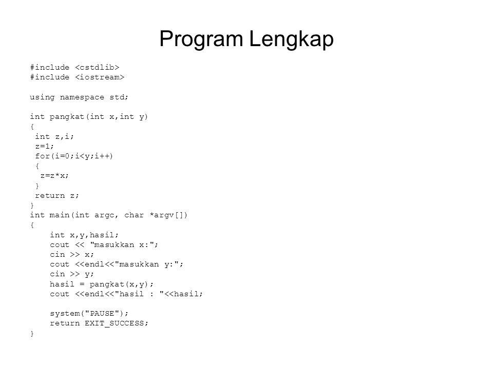 Fungsi dengan output array Fungsi CBR juga bisa digunakan untuk membuat fungsi meng-outputkan suatu array Contoh: buatlah program untuk menjumlahkan 2 vektor.