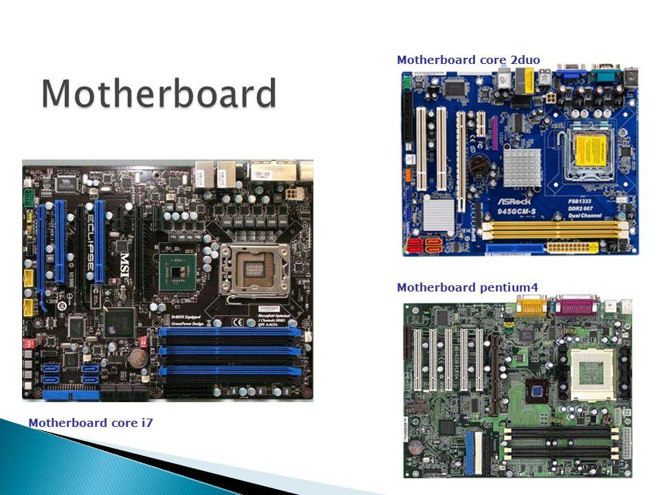 Motherboard core i7 Motherboard core 2duo Motherboard pentium4