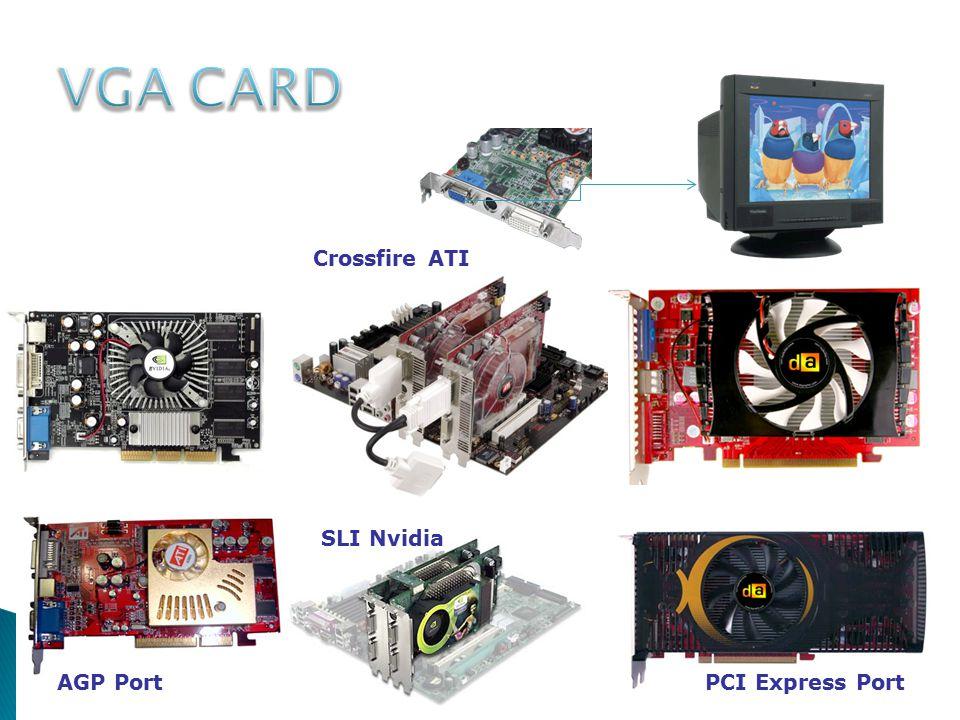 AGP PortPCI Express Port SLI Nvidia Crossfire ATI