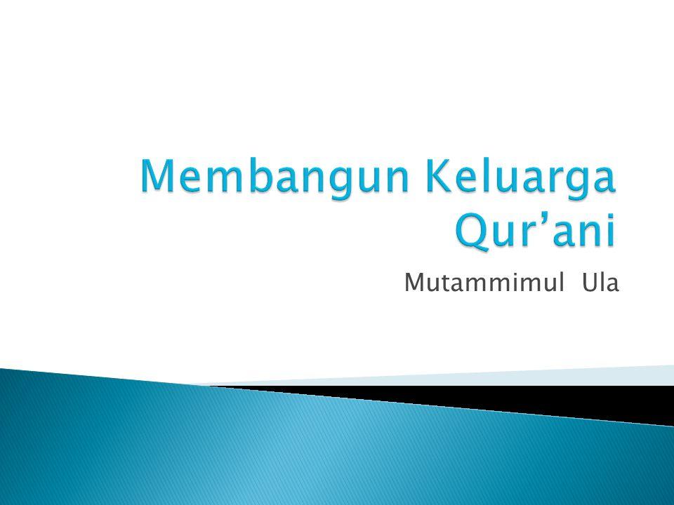 Definisi Keluarga Qur'ani Urgensi Keluarga Qur'ani Bagaimana Berinteraksi Dengan al-Qur'an Urgensi Menghafal al-Qur'an Fadhilah Akhirat Faedah Menghafal al-Qur'an Bagaimana Menumbuhkan Minat Menghafal disampaikan dalam Talkshow Keluarga, Yogya,310110
