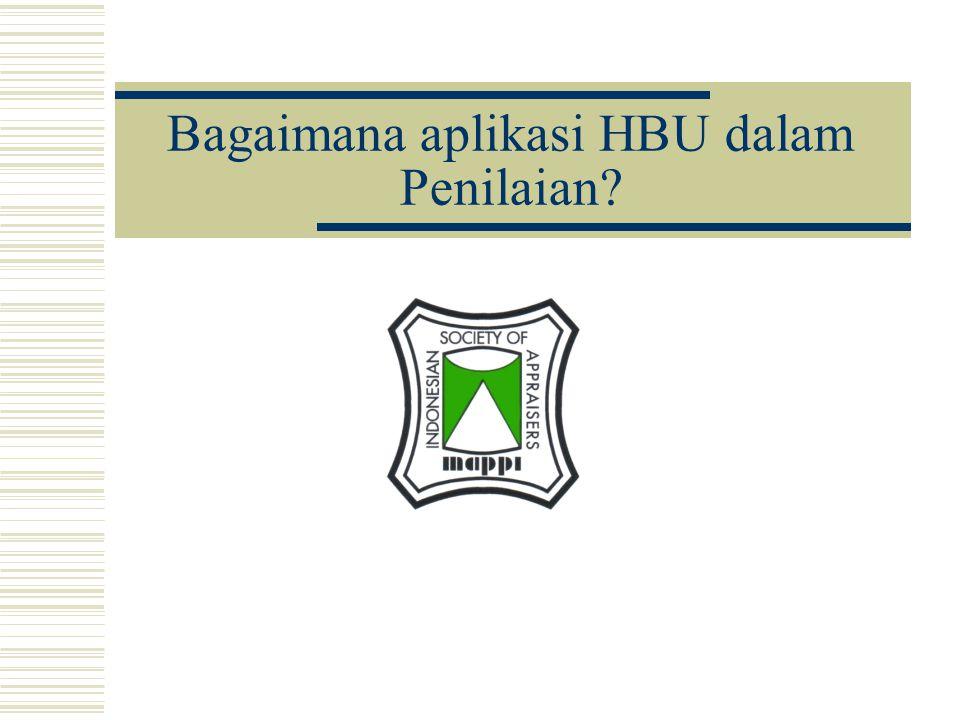Bagaimana aplikasi HBU dalam Penilaian?