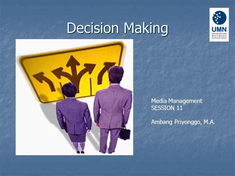 Decision Whether Ini adalah keputusan ya/tidak yang harus diambil sebelum kita sampai pada sebuah alternatif pilihan.