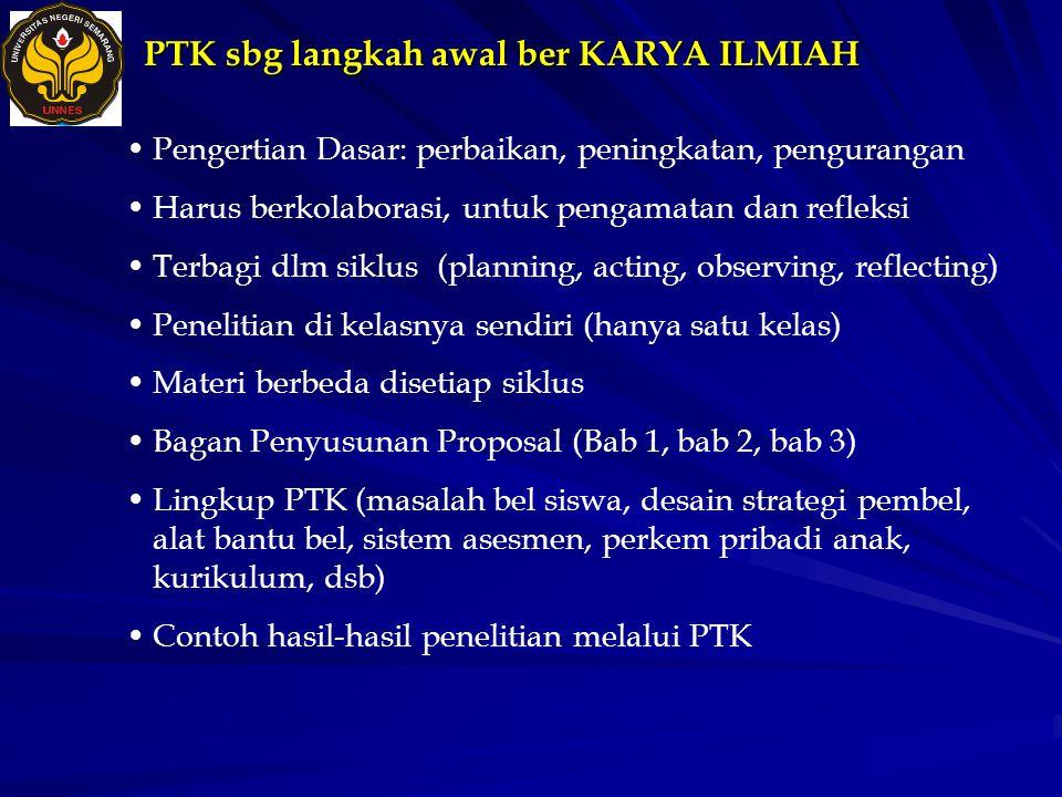 Contoh Judul PTK  Hartutik, 2005 dengan judul Upaya Meningkatkan Hasil Belajar Bioteknologi Siswa Kelas X SMA Loyola Semarang melalui Implementasi Pendekatan JAS .