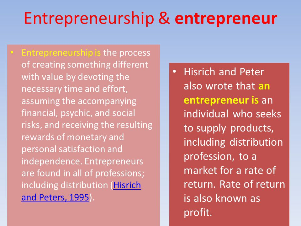 Entrepreneur Classic economists and Marshall conceive the entrepreneur as the individual who primarily finances the firm entrepreneur as the risk-bearer and the decision-maker, especially devoted to supervision and coordination (Grieco, 2007).Grieco, 2007