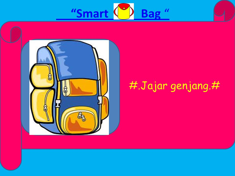 Smart Bag DATA DIRI iecha_rhafsyanajanie@yahoo.com Marisa Rafsanjani (icha) 2012004064 089676779045
