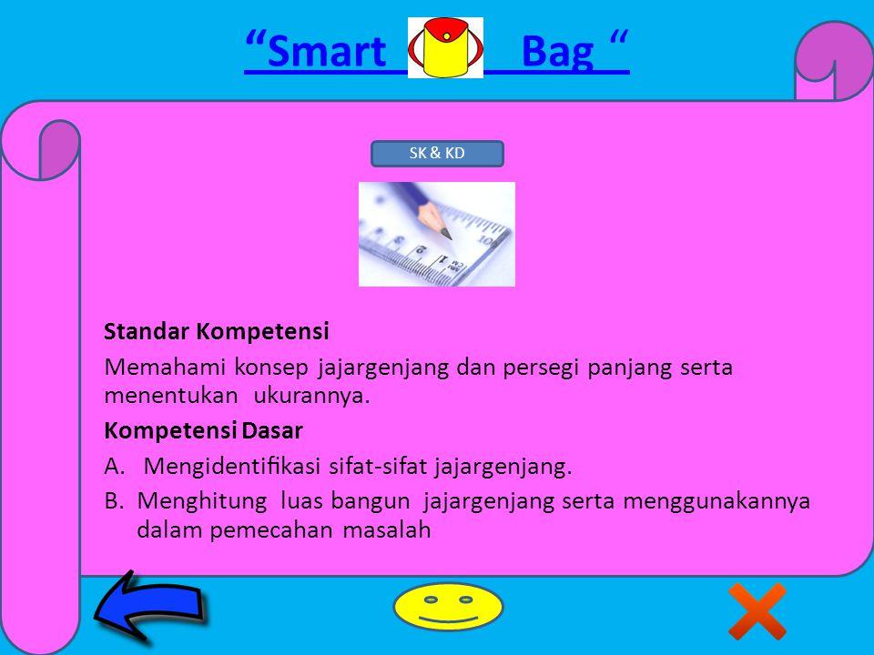 Smart Bag KAMPUS KELAS II B JURUSAN PENDIDIKAN MATEMATIKA FAKULTAS KEGURUAN DAN ILMU PENDIDIKAN UNIVERSITAS SARJANAWIYATA TAMANSISWA