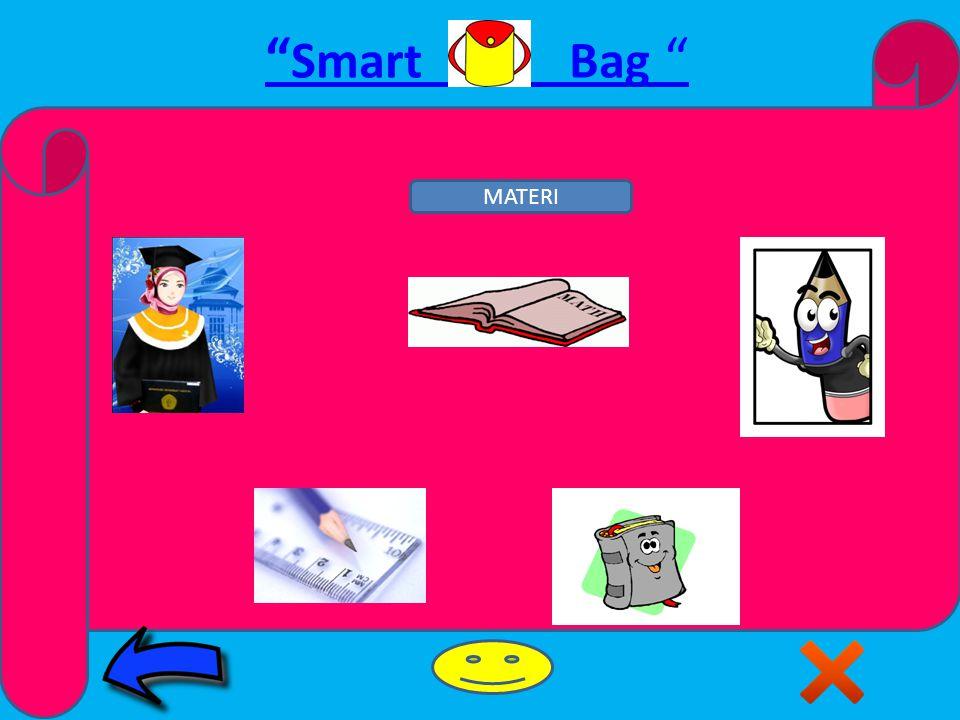 Smart Bag MATERI Pengertian