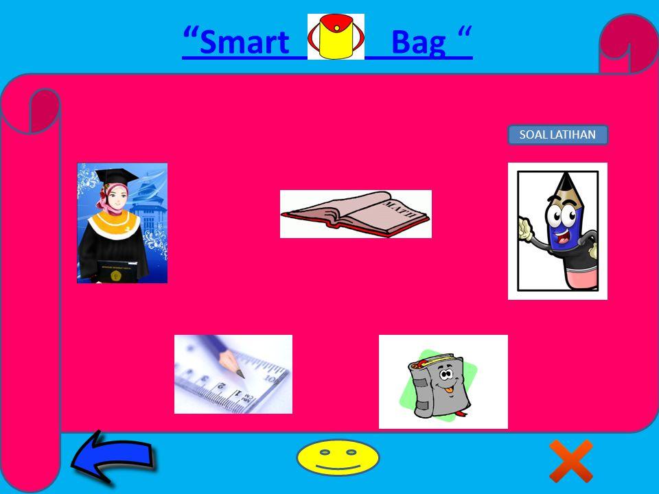 Smart Bag CONTOH SOAL