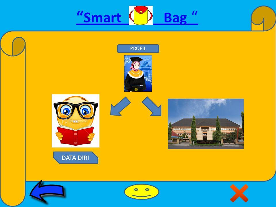 Smart Bag DATA DIRI PROFIL