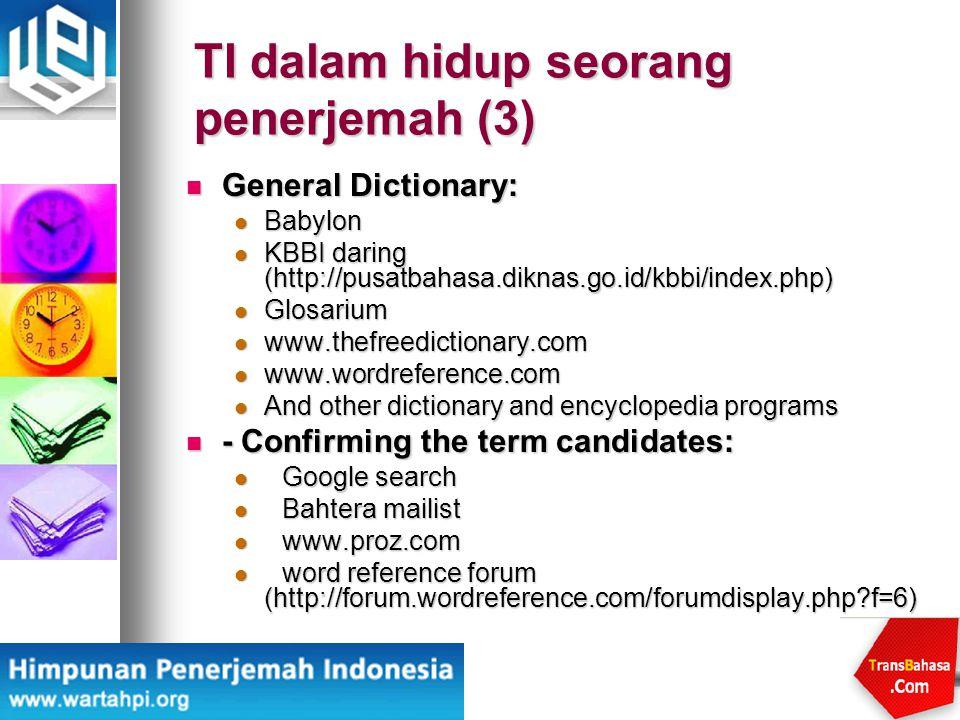 terminology management membuat, memelihara dan menggunakan terminologi.