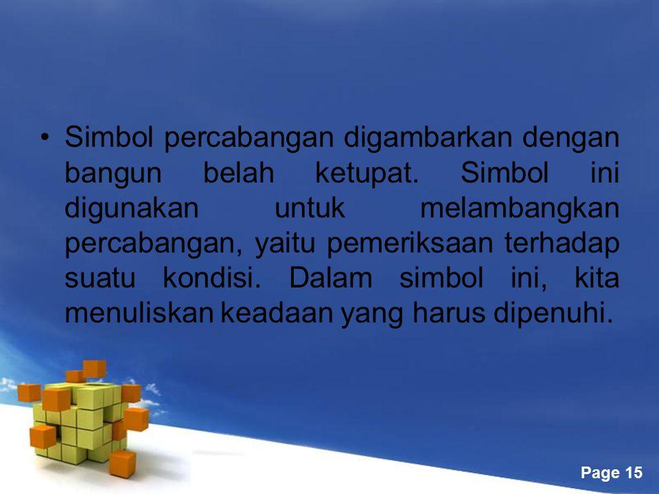 Free Powerpoint Templates Page 15 Simbol percabangan digambarkan dengan bangun belah ketupat. Simbol ini digunakan untuk melambangkan percabangan, yai