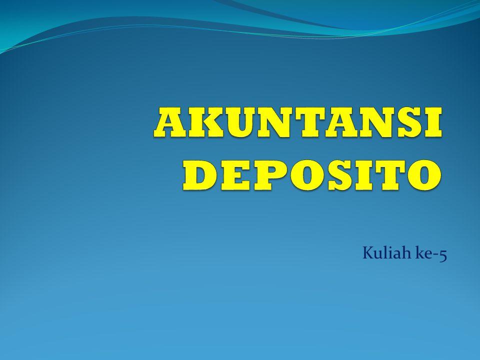 Pengertian Deposito merupakan simpanan masyarakat atau pihak ketiga yg penarikannya dapat dilakukan pd waktu tertentu menurut perjanjian antara penyimpan dengan pihak bank.