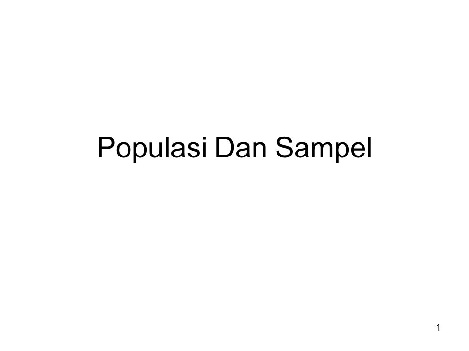 1 Populasi Dan Sampel