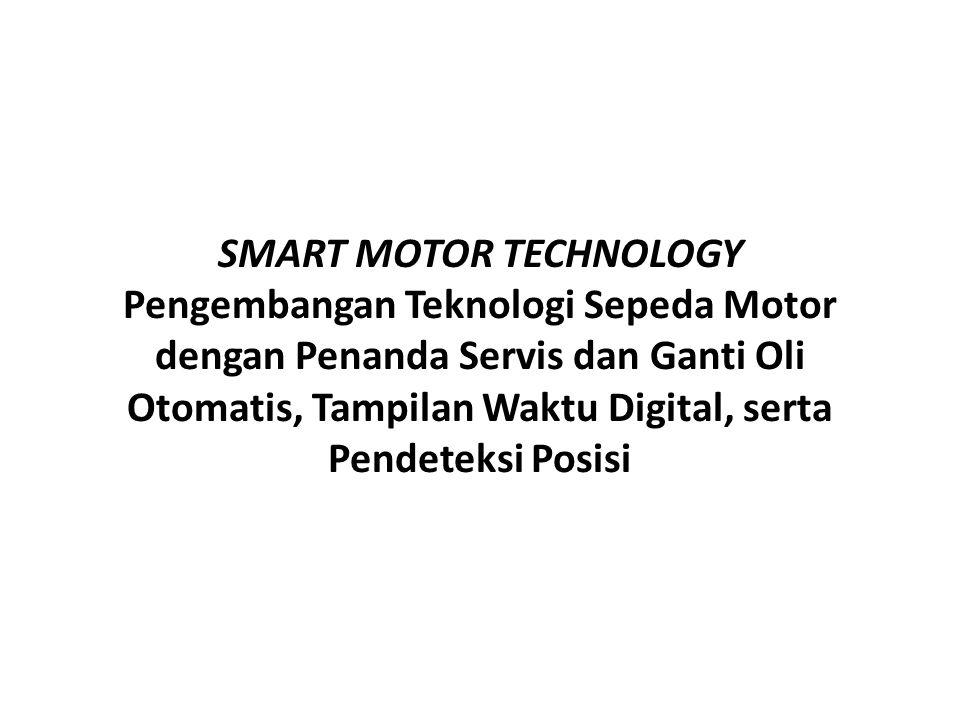 Tujuan Tujuan utama dari Program Krativiatas Mahasiswa ini adalah : 1.Mengingatkan pengendara untuk servis dan ganti oli, 2.Memberi informasi waktu pada pengendara agar lebih disiplin, 3.Memanfaatkan teknologi GPS untuk memudahkan perjalanan, 4.Meningkatkan kreativitas mahasiswa dalam (IPTEK) Indonesia, 5.Memberikan solusi dari permasalahan- permasalahan yang terjadi dilapangan pada sepeda motor yang semakin beragam