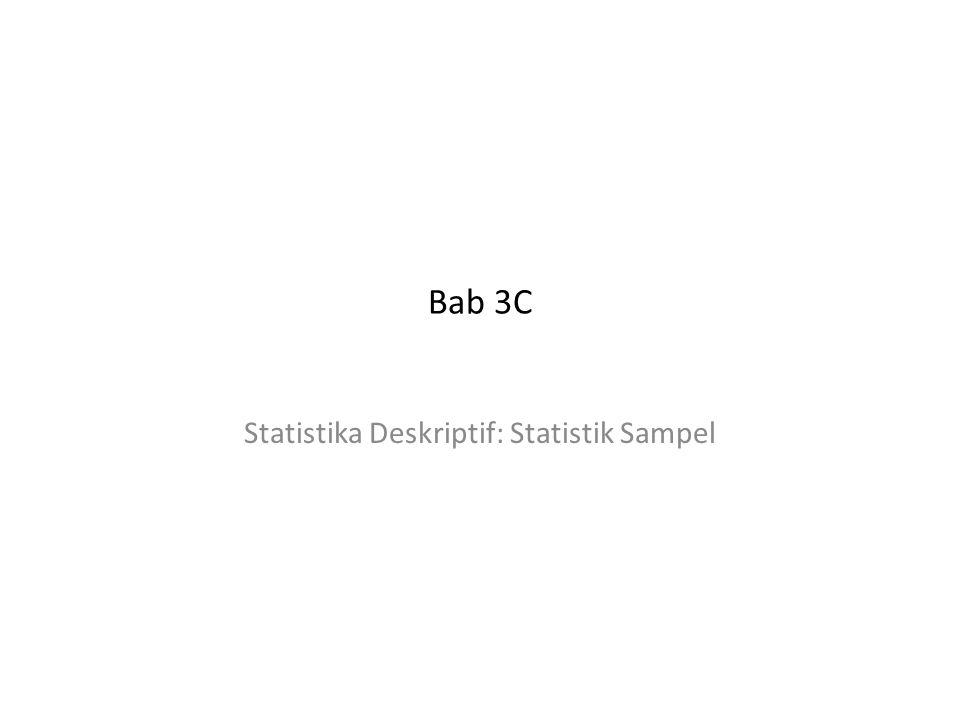 Bab 3C Statistika Deskriptif: Statistik Sampel