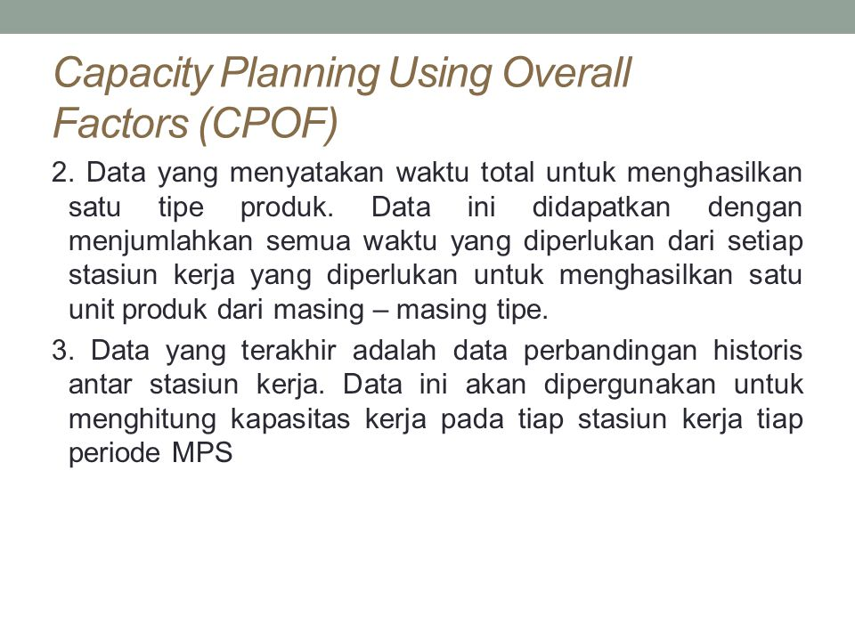 Capacity Planning Using Overall Factors (CPOF) 2.
