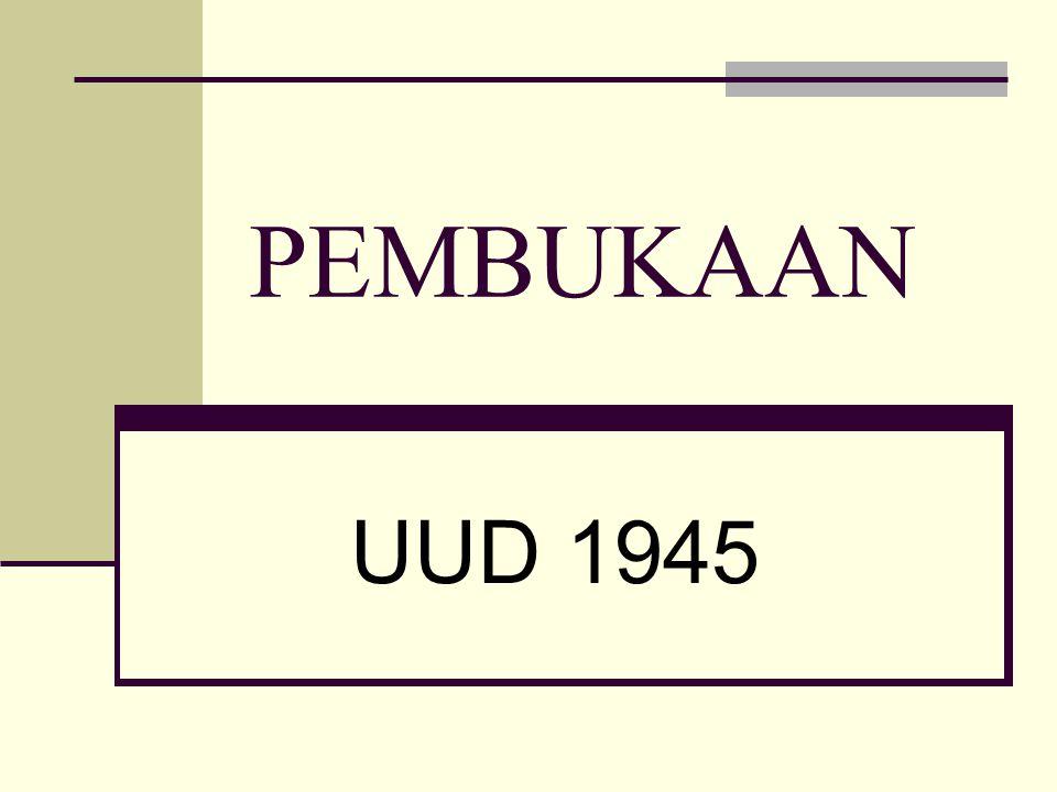 Sejarah Pembukaan UUD 1945 Pembukaan UUD 1945 (18 Agutus 1945) sebelumnya bernama Piagam Jakarta (22 Juni 1945) Piagam Jakarta (Jakarta Charter) merupakan naskah Pernyataan Kemerdekaan (Declaration of Independence) Piagam Jakarta pada saat Indonesia Merdeka tidak dibacakan, karena perubahan politik, yaitu; Jepang menyerah pada Sekutu tanggal 14 Agustus 1945