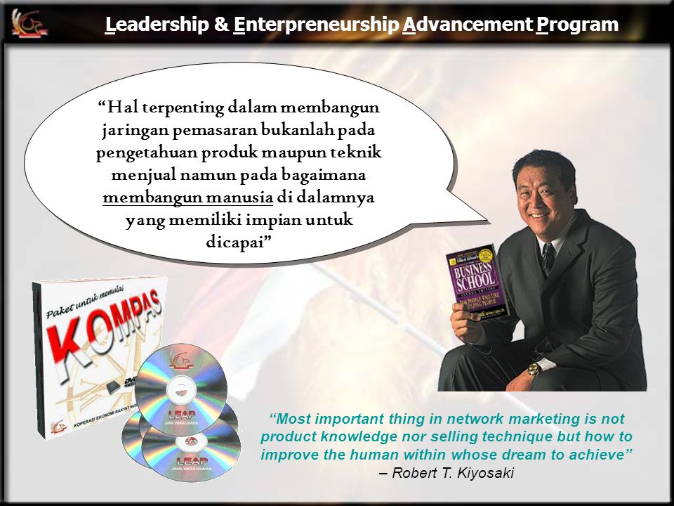 "Leadership & Enterpreneurship Advancement Program ""Most important thing in network marketing is not product knowledge nor selling technique but how to"