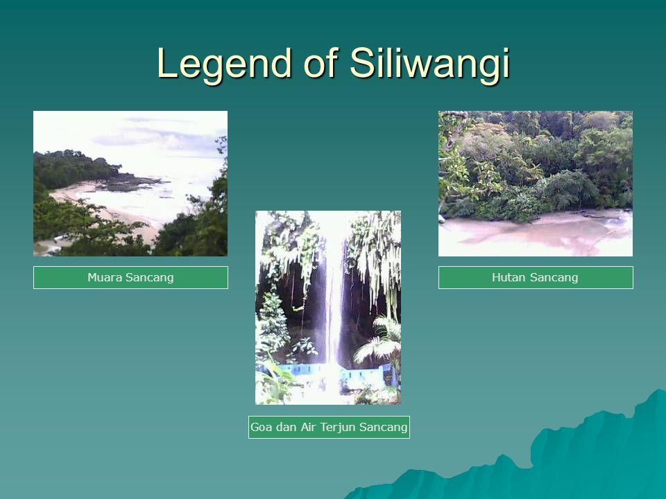Legend of Siliwangi Muara SancangHutan Sancang Goa dan Air Terjun Sancang