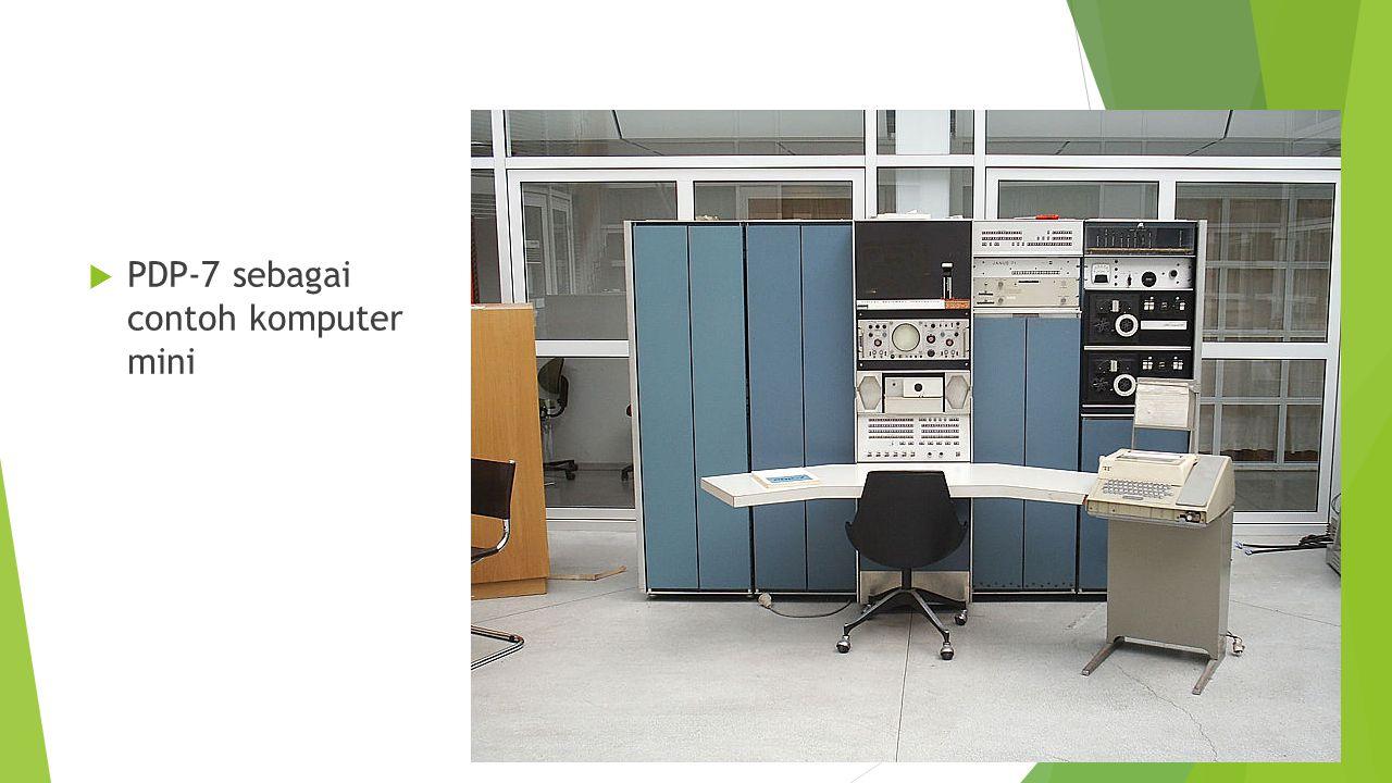  PDP-7 sebagai contoh komputer mini