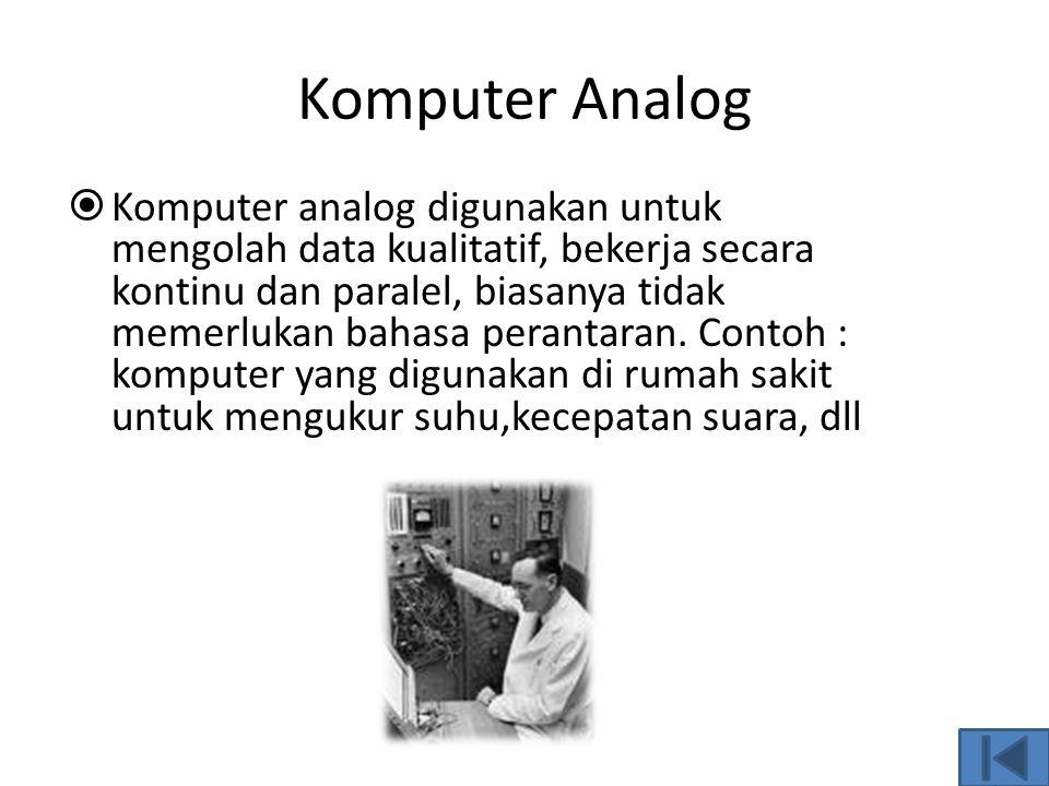 Palmtop  Komputer ini memiliki ukuran yang sangat kecil, sedikit lebih kecil dibandingkan kaset video beta. Komputer ini sering disebut handled kompu