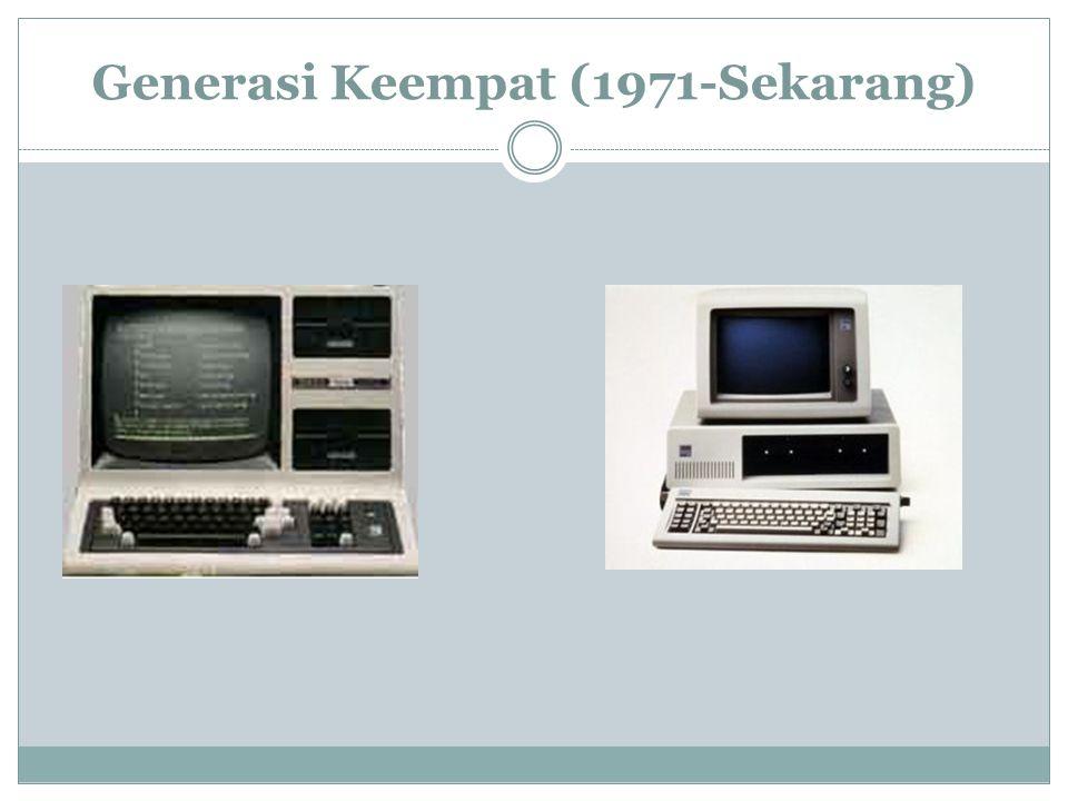 Generasi Keempat (1971-Sekarang)