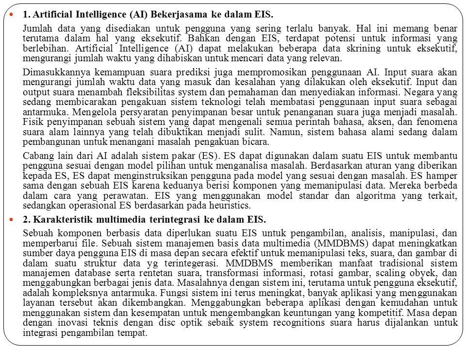 1. Artificial Intelligence (AI) Bekerjasama ke dalam EIS.