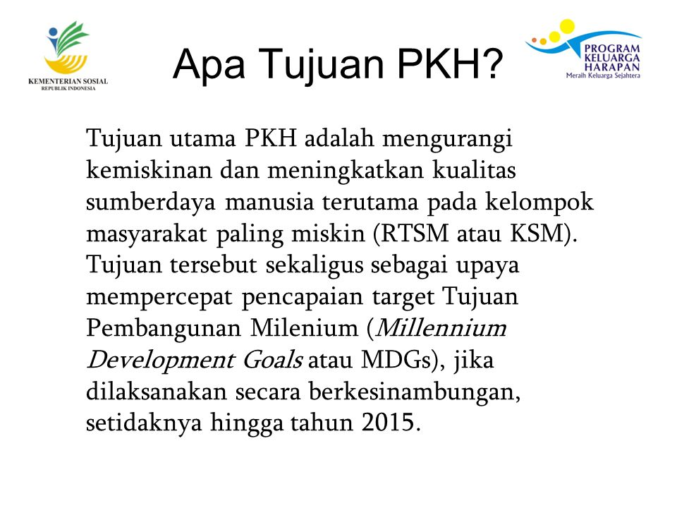Apa Tujuan PKH.