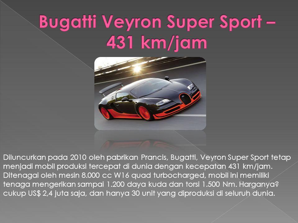 Koenigsegg Agera R merupakan saingan dari Bugatti Veyron Super Sport dalam urusan kecepatan.
