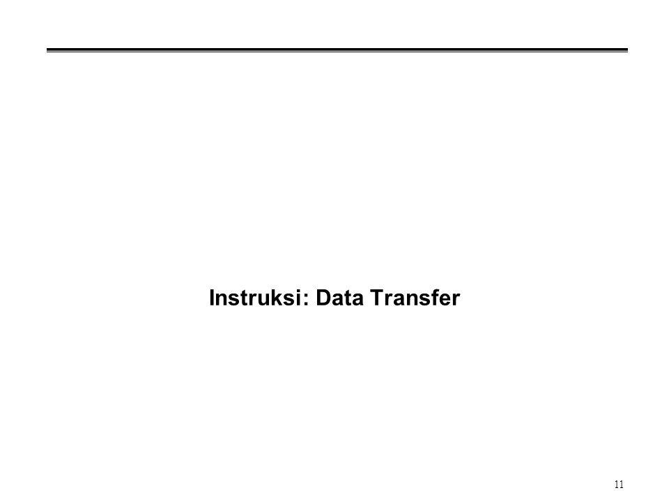 11 Instruksi: Data Transfer