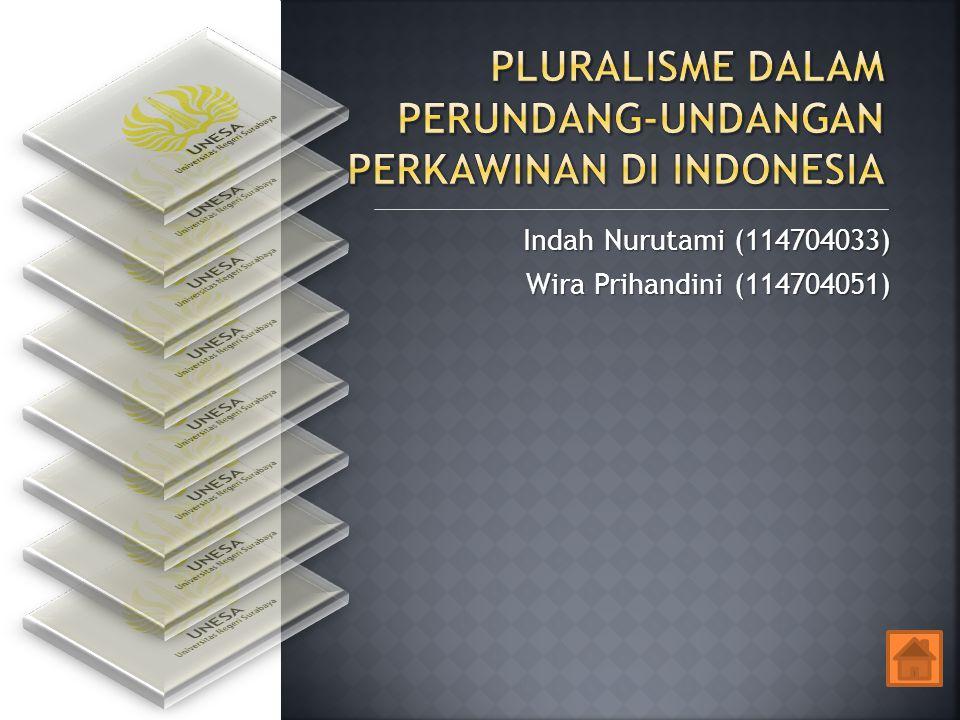 Indah Nurutami (114704033) Wira Prihandini (114704051)