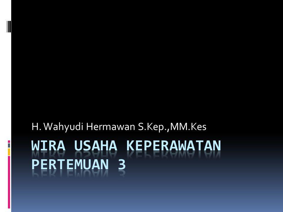 H. Wahyudi Hermawan S.Kep.,MM.Kes