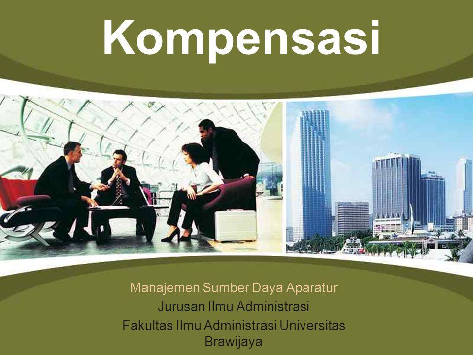 LOGO www.themegallery.com Manajemen Sumber Daya Aparatur Jurusan Ilmu Administrasi Fakultas Ilmu Administrasi Universitas Brawijaya Kompensasi