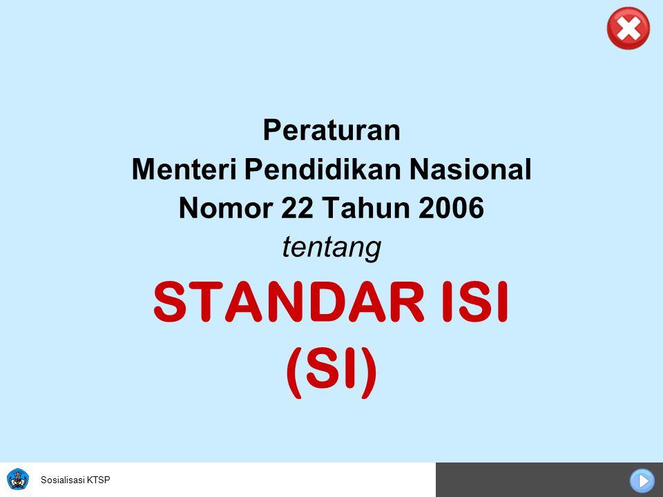 Sosialisasi KTSP Materi Minimal dan Tingkat Kompetensi Minimal, untuk Mencapai Kompetensi Lulusan Minimal