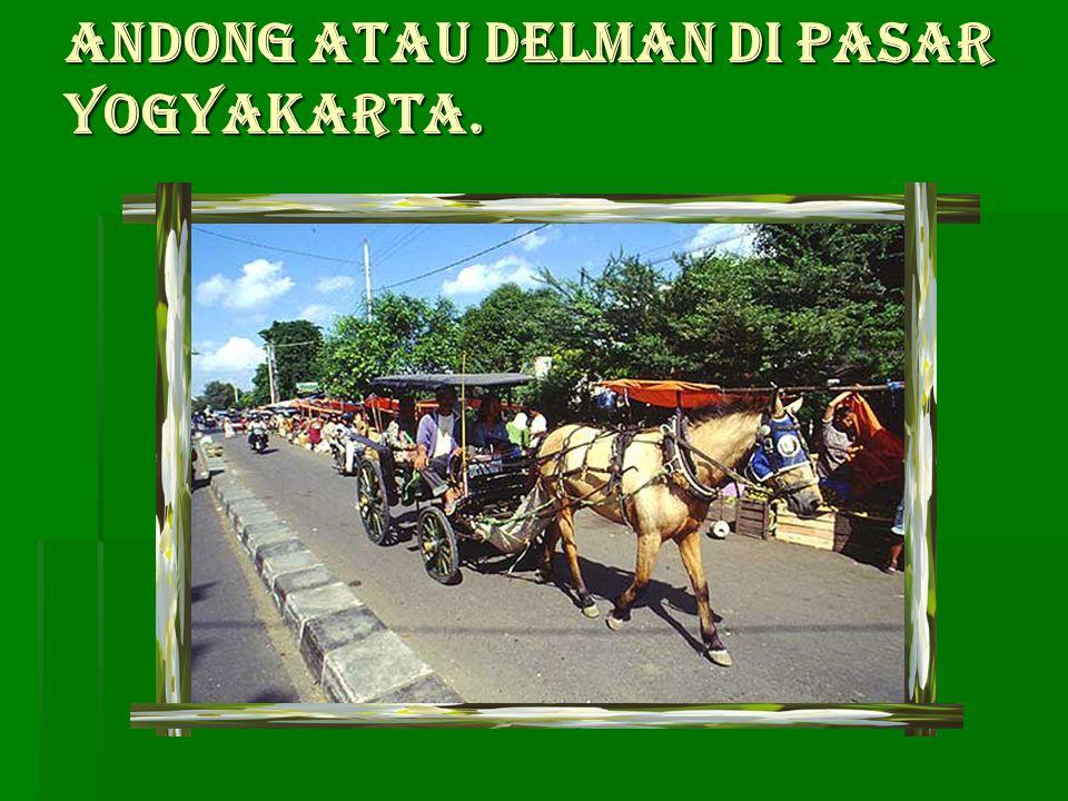 Andong atau delman di pasar Yogyakarta. Andong atau delman di pasar Yogyakarta.