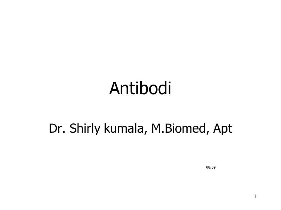 1 Antibodi Dr. Shirly kumala, M.Biomed, Apt 08/09
