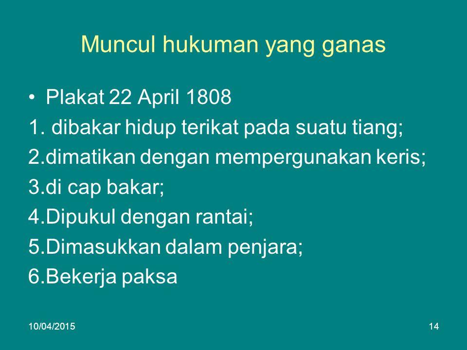 Muncul hukuman yang ganas Plakat 22 April 1808 1.