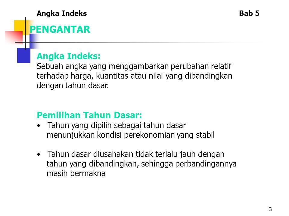 14 ANGKA INDEKS AGREGAT SEDERHANA 3.