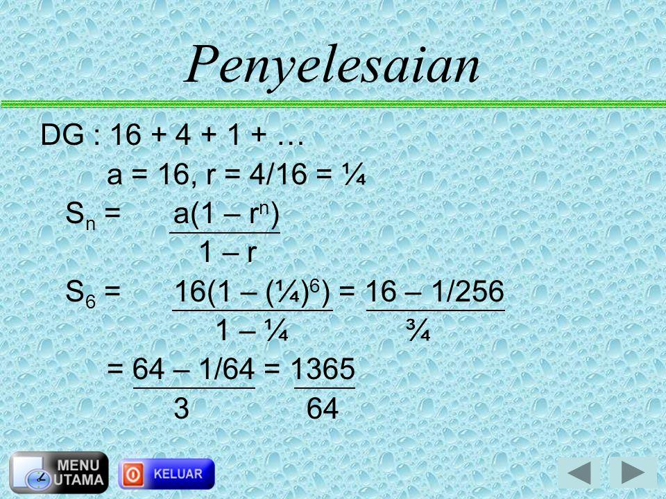 Contoh soal 1 Tentukan jumlah 6 suku pertama deret geometri berikut! 16 + 4 + 1 + …