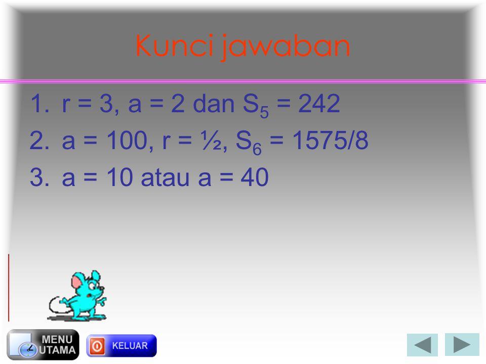 Latihan soal 1.Diketahui deret geometri dengan U 3 =18 dan U 6 =486. Tentukan nilai S 5 ! 2.Dalam sebuah persegi yang panjang sisinya 10 cm dibuat per