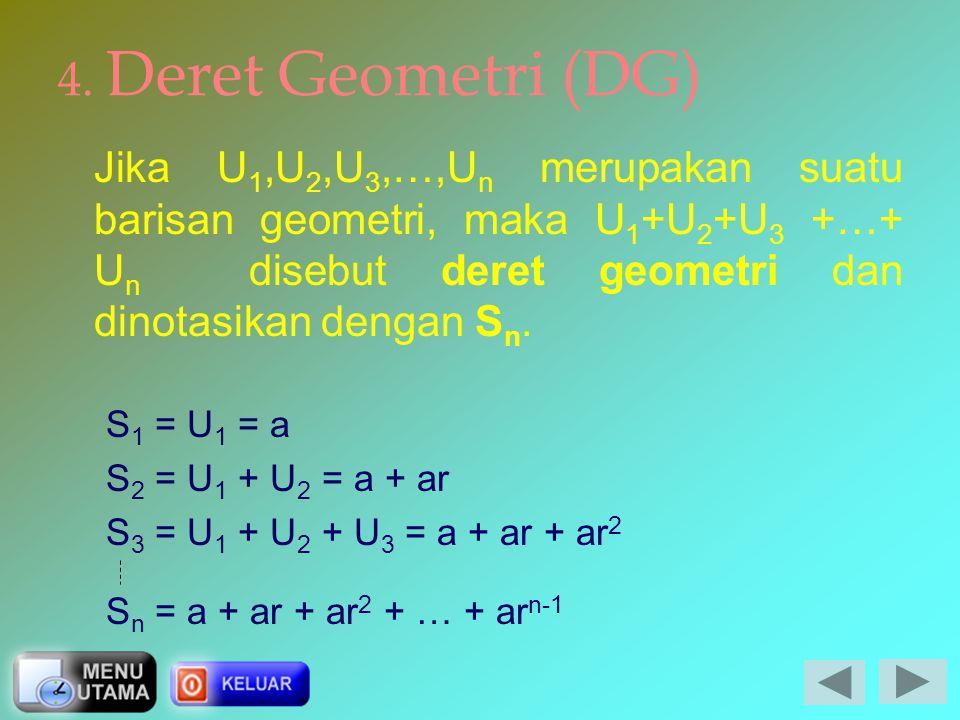 B. Barisan dan Deret Geometri 1. Barisan Geometri 2. Sisipan 3. Suku Tengah 4. Deret Geometri 5. Deret Geometri Tak Hingga