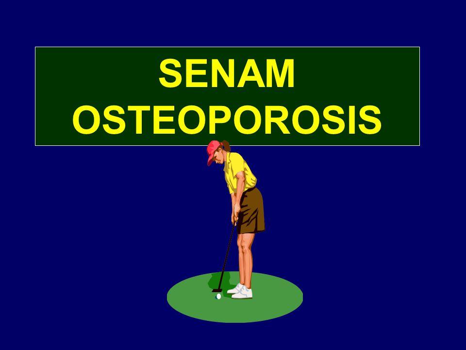SENAM OSTEOPOROSIS