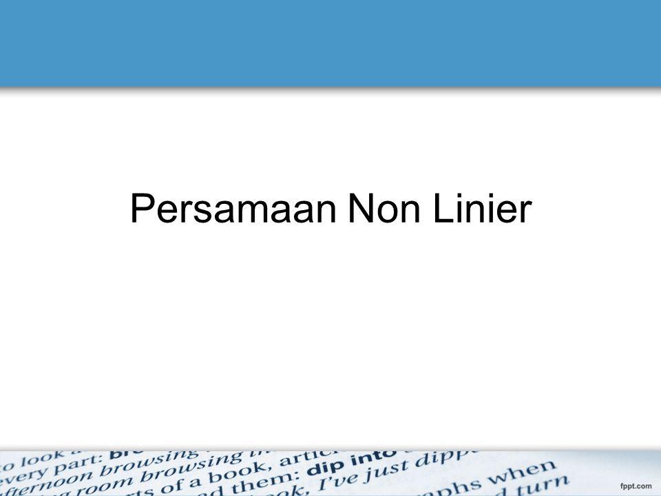 Persamaan Non Linier