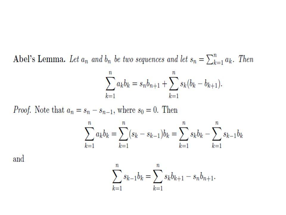 Pengujian Dirichlet Example 3: Jika deret pangkat konvergen untuk x = x 0.
