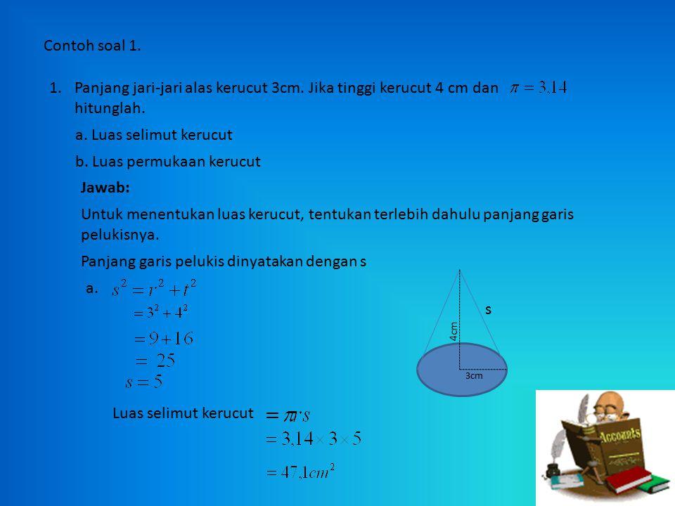 Dari proses di atas terlihat bahwa Volum kerucut = 1/3 Volum tabung = 1/3 x Л r²t = 1/3 Л r²t Jadi Volum kerucut = 1/3 Л r²t