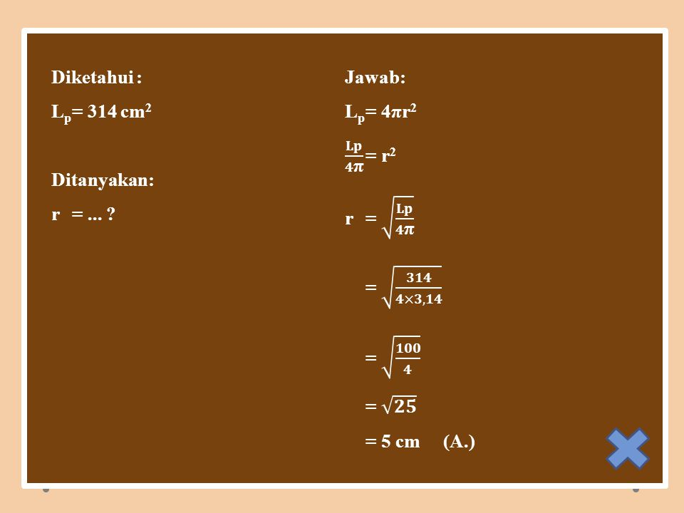 SALAH A.5 cm B. 6 cm C. 7 cm D.