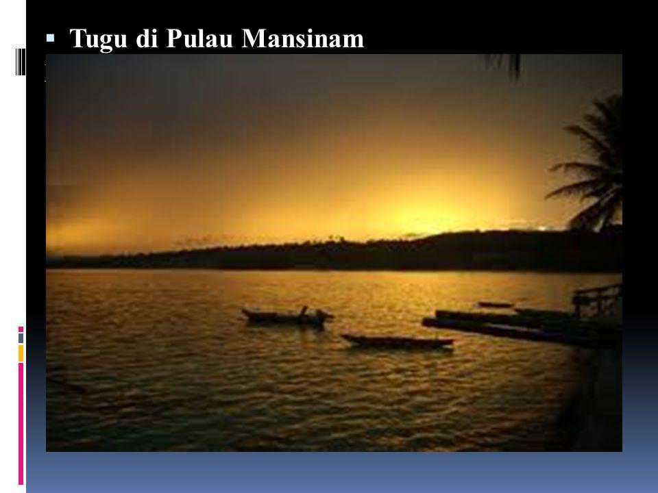  Tugu di Pulau Mansinam Pulau Mansinam terletak di teluk Doreri merupakan salah satu obyek wisata sejarah, karena di tempat inilah dibangun sebuah monumen untuk memperingati pertama kali masuknya Injil di Papua oleh dua Misionaris berkebangsaan Jerman bernama Ottow dan Geisler pada tanggal 5 Februari 1855.