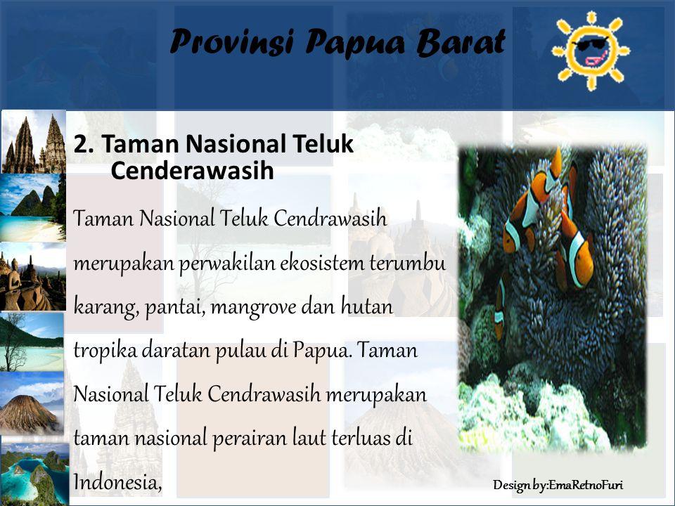 Design by:EmaRetnoFuri Provinsi Papua Barat 2.
