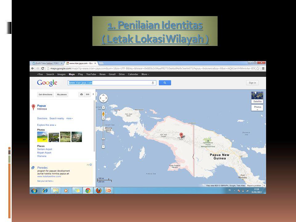 1. Penilaian Identitas ( Letak Lokasi Wilayah )